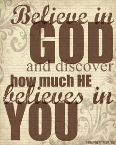 Discover How Much He believes in You